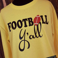 Football Y'all-Long Sleeve T-Shirt