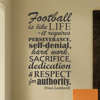 Football is Like Life | Vince Lombardi Quote | Vinyl Wall Decals