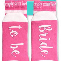 """Simply Southern """"Bride To Be Socks"""" - Pink"""
