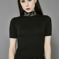 Dead Mock Neck Top