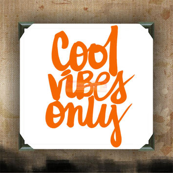 COOL VIBES ONLY - Painted and Decorated Canvases - wall decor - wall hanging - custom canvas - inspirational quotes on canvas
