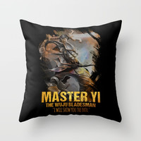 League of Legends MASTER YI - [The Wuju Bladesman] Throw Pillow by naumovski