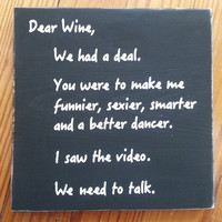 "Handmade, Wooden, Wine Sign, ""Dear Wine We Need to Talk, Wine Lover, Wine Decor, Home Decor, Wine Sign, Wine Lovers Gift, Wine Saying"