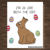 Funny Easter Card Chocolate Bunny I'm in Love with the Coco Rap Hip hop Pop Culture