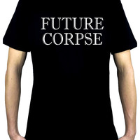 Future Corpse Men's T-Shirt Alternative Clothing Funeral Cemetery