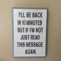 Funny Wood Office Decor, Cubicle Decor, Office Sign, Office Wall Art, Home Decor For Busy People, Wall Plaque, I'll Be Back In 10 Minutes