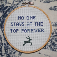 """Title Fight cross stitch ornament - """"No One Stays At The Top Forever"""""""