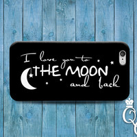 iPhone 4 4s 5 5s 5c 6 6s plus iPod Touch 4th 5th 6th Generation Cool Black White Phone Cover Cute Fun I Love You Moon Wife Couple Quote Case