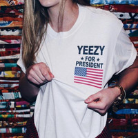 "Fashion Letter""Yeezy For President"" White T-Shirt"