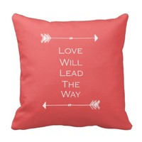 Love Will Lead the Way Throw Pillow