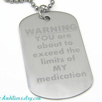 """Mens Dog Tag 24"""" Stainless Steel Ball Chain Necklace PTSD Medicated Funny Humorous"""