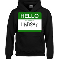 Hello My Name Is LINDSAY v1-Hoodie