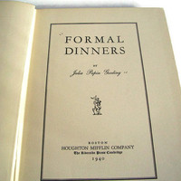 Vintage Cookbook 1940's Formal Dinners Julia Papin Gooding