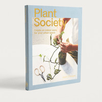 Plant Society: Create an Indoor Oasis for Your Urban Space By Jason Chongue | Urban Outfitters