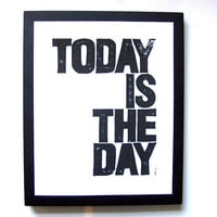 LINOCUT PRINT  Today is the day BLACK letterpress by thebigharumph