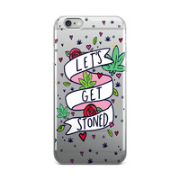 """""""Let's Get Stoned"""" iPhone case"""