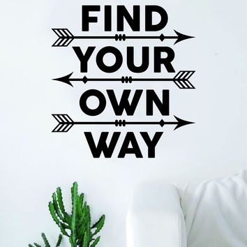 Find Your Own Way Arrows Quote Wall Decal Sticker Room Art Vinyl Inspirational Decor Adventure