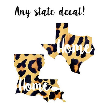 Cheetah State Home Decal - Leopard Pattern Decal Any State, Sticker,  Car Decal,  Yeti Decal Custom Decal - Texas Louisiana and More!