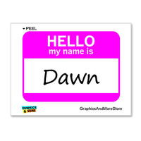 Dawn Hello My Name Is Sticker