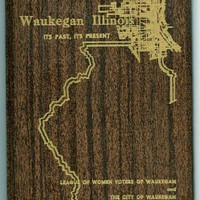 1967 Waukegan Illinois- It's Past, It's Present by League of Women Voters
