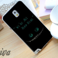 We'Re All Mad Here Chesire Cat Phone Case For iPhone Samsung iPod Sony