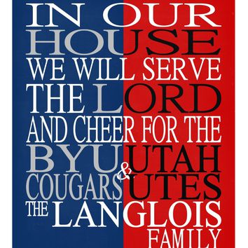 A House Divided - BYU Cougars & Utah Utes personalized family poster Christian gift sports art -multiple sizes