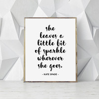 Printable Kate Spade Quote, Quote Print, Fashion Print, Bedroom Quote, Scandinavian Print, Nordic Print, Printable Quote, Fashion Print