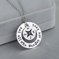 "New fashion Wanderlust handstampe Jewelry Travelers Necklace Wanderlust "" Not All Who Wander Are Lost"" Inspirational Jewelry."