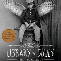 Library of Souls: Miss Peregrine's Home for Peculiar Children (Book 2) Ransom Riggs
