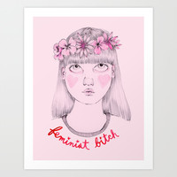 Floral Feminist Bitch Art Print by Ambivalently Yours