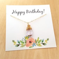 Happy Birthday! Necklace - Gold Wire Wrapped Briolette - Birthstone Necklaces - Birthday Gift for Her - Birthday Necklace - Birthstone