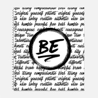 Be, Fun, Creative, Patient, Original, Silly, Generous, Caring, Playful, Yourself, Original, Real Notebook, Journal, Back to School Supplies