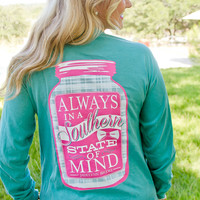 Always in a Southern State of Mind - Long Sleeve