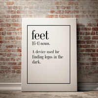 Feet Definition Print Kitchen Art Living Room Decor Funny Wall Art Home Decor Art Print Inspirational Quote Word Art INSTANT DOWNLOAD PRINT