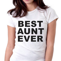 Best Aunt Ever - Envy My Tee