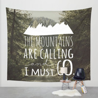 Wall Tapestry // The Mountains Are Calling and I Must Go