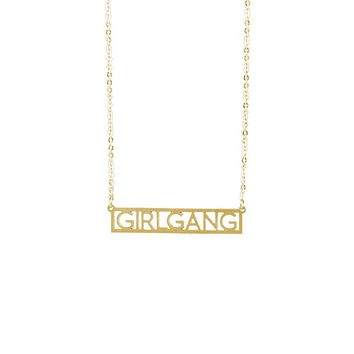 Girlgang Necklace in Gold or Silver