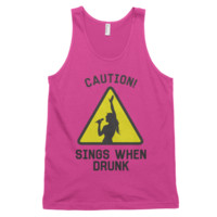 Caution Sings When Drunk Tank Top