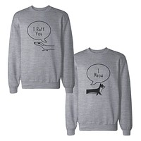 I Ruff You Couple Sweatshirts Matching Sweat Shirts For Dog Lovers