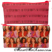 Mean Girls That's So Fetch Pencil/Make up Pouch