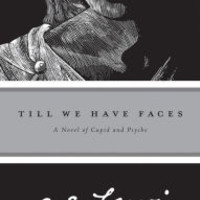 Till We Have Faces: A Novel of Cupid and Psyche by C. S. Lewis, Fritz Eichenberg |, Paperback | Barnes & Noble®