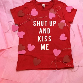 Valentine's Day Gift Shut Up And Kiss Me Red Lipstick T-shirt