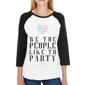 We The People Funny Design 4th Of July Baseball Jersey For Women