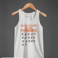 Guys I've Put in the Friend Zone (Tank)-Unisex White Tank