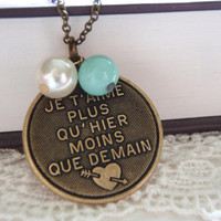 I love you more than yesterday less than tomorrow. Romantic Gift for her.Paris Themed French Charm.Vintage Beads and pearls.Gift for Woman