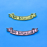 "BAD BITCH CLUB Banner 3"" wide Iron on Patch"