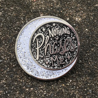 Nothing Phases Me Enamel Pin // Moon Lapel Pin // Moon Phase Badge