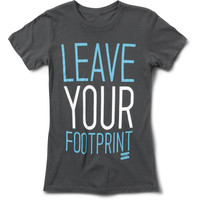Leave Your Footprint Women's Tee