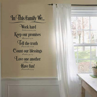 In this family we  Wall art, wall decal, wall quote, vinyl lettering, vinyl wall quote In this family we