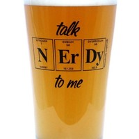 Periodic Table Beer Pint Glass - 16-oz (Talk Nerdy to Me [N] [Er] [Dy])